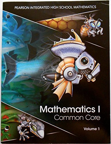 9780133234619: Pearson Mathematics I Common Core Volume 1 Student Edition Workbook 2014