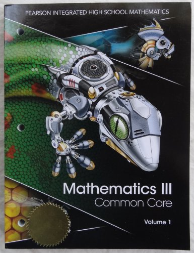 9780133234770: Pearson Integrated High School Mathematics - Mathematics III Common Core Volume 1