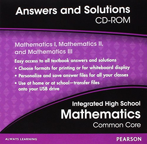 9780133234992: HIGH SCHOOL MATH 2014 COMMON CORE INTEGRATED MATH ANSWERS AND SOLUTIONS CD GRADES 8/11