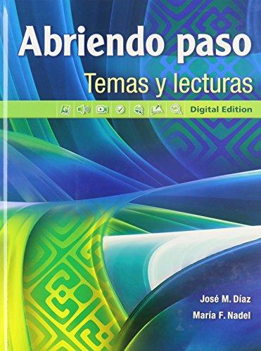 9780133238006: Abriendo paso temas y lecturas: Digital Edition (Spanish Edition)