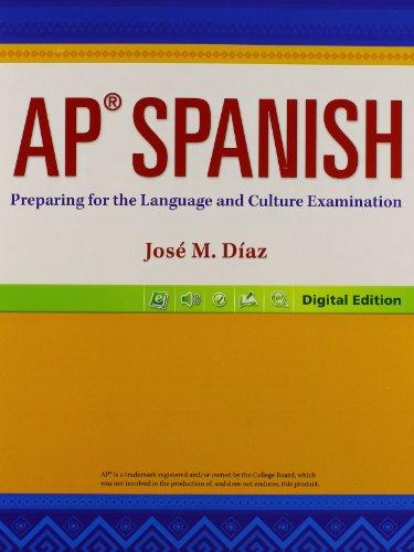 AP Spanish: Preparing for the Language and: Di?az, Jose? M.