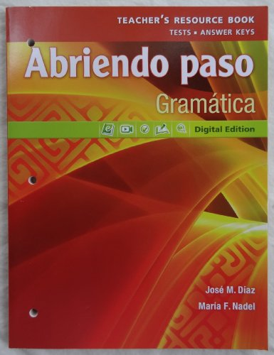 Pearson - Abriendo paso: Gramatica - Teacher's Resource Book: Maria F. Nadel Jose M. Diaz