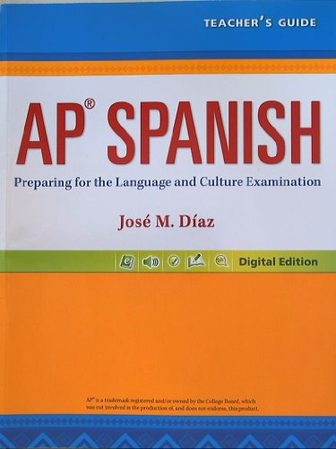 9780133238228: AP Spanish, Preparing for the Language and Culture Examination, Digital Edition, Teacher's Guide