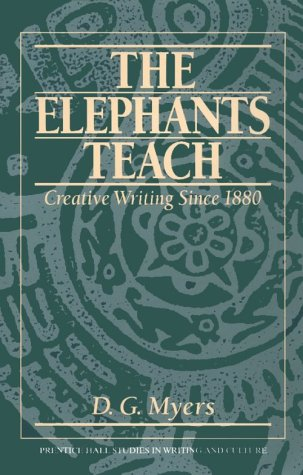 9780133240139: Elephants Teach:Creative Writing (Prentice Hall Studies in Writing and Culture)