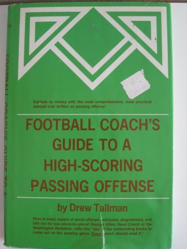 9780133240535: Football coach's guide to a high-scoring passing offense