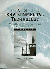 9780133240887: Basic Environmental Technology: Water Supply, Waste Management, and Pollution Control