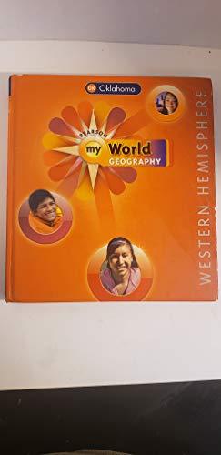 9780133241914: Pearson My World Geography Western Hemisphere Oklahoma Edition