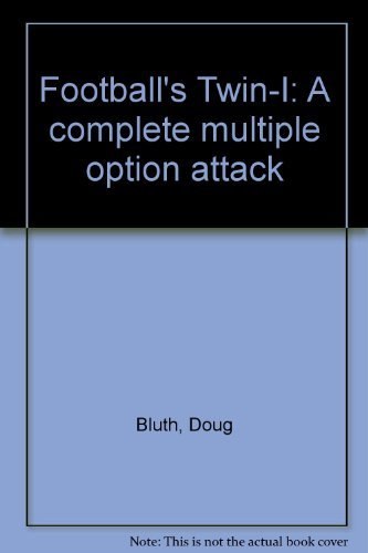 9780133243024: Football's Twin-I: A complete multiple option attack