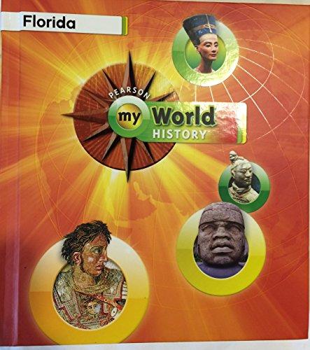 9780133244236: My World History Florida Edition