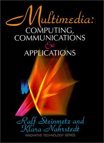 9780133244359: Multimedia: Computing, Communications and Applications (Innovative Technology)