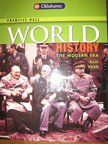 World History, The Modern Era (Oklahoma Edition,: Anthony Esler, Elisabeth