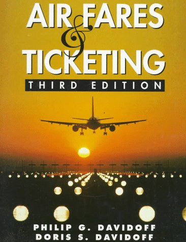 9780133244847: Air Fares and Ticketing (3rd Edition)