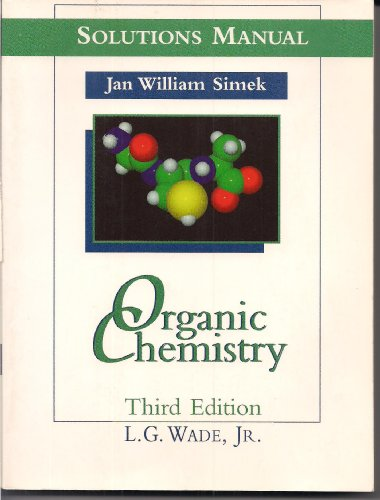 9780133247732: Organic Chemistry: Solutions Manual