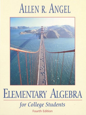 Elementary Algebra for College Students: Angel, Allen R.