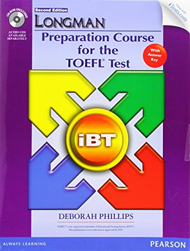 9780133248005: Longman Preparation Course for the TOEFL iBT® Test (with CD-ROM, Answer Key, and iTest) (Longman Preparation Course for the Toefl With Answer Key)