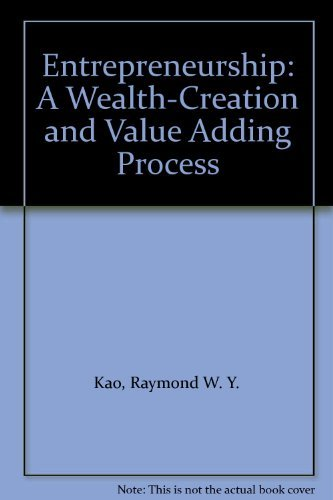 9780133248890: Entrepreneurship: A Wealth-Creation and Value Adding Process