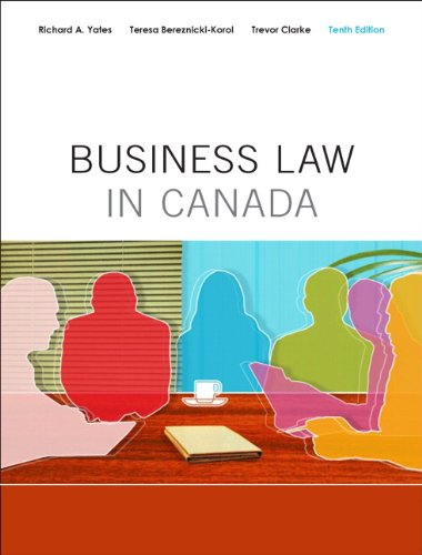 Business Law in Canada, Tenth Canadian Edition: Yates, Richard A.,