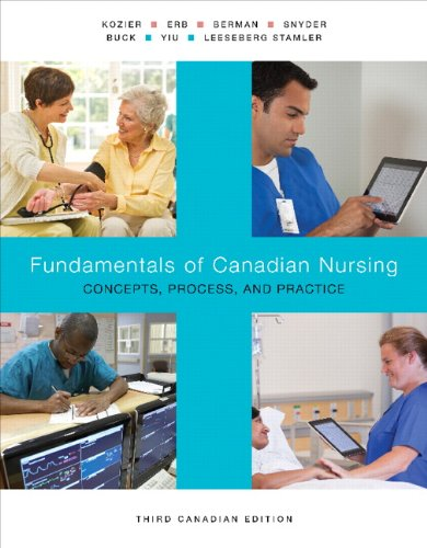 9780133249781: Fundamentals of Canadian Nursing: Concepts, Process, and Practice, Third Canadian Edition with MyNursingLab (3rd Edition) [Hardcover]