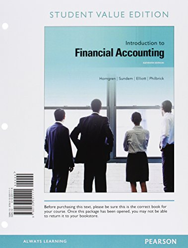 Introduction to Financial Accounting, Student Value Edition (11th Edition): Horngren, Charles T.; ...