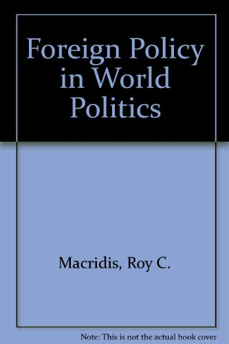 9780133254990: Foreign Policy in World Politics