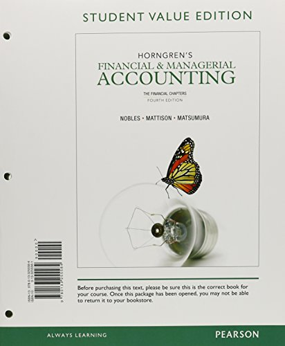9780133255584: Horngren's Financial & Managerial Accounting: The Financial Chapters, Student Value Edition (4th Edition)