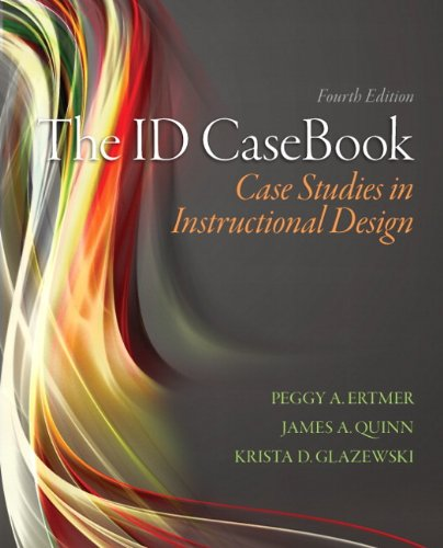 9780133258257: The I.D. Casebook: Case Studies in Instructional Design