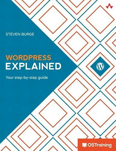 9780133260366: Wordpress Explained: Your Step-by-Step Guide