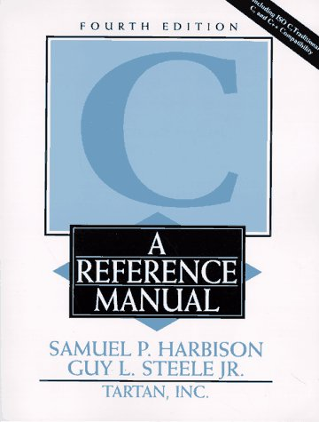 9780133262247: C: A Reference Manual (4th Edition)