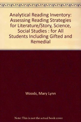 9780133263725: Analytical Reading Inventory: Assessing Reading Strategies for Literature / Story, Science, Social Studies- For Use With All Students Including Gifted and Remedial