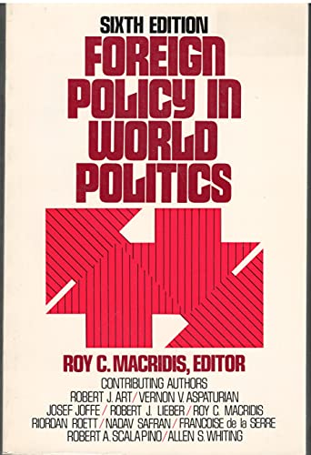 9780133264975: Foreign Policy in World Politics