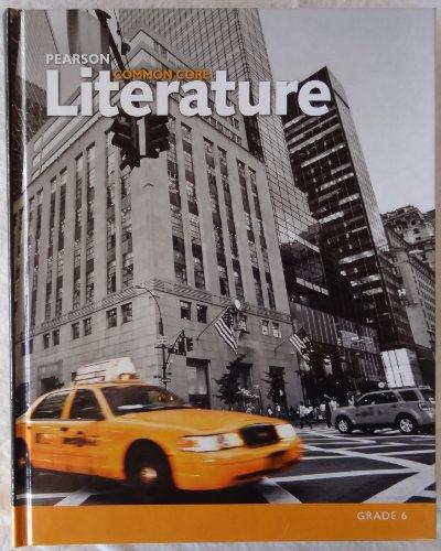 9780133268171: Pearson Common Core Literature Grade 6