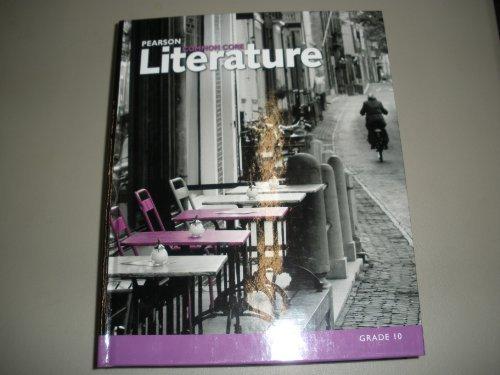 Pearson Common Core Literature Grade 10 Student: Margaret Schenkman