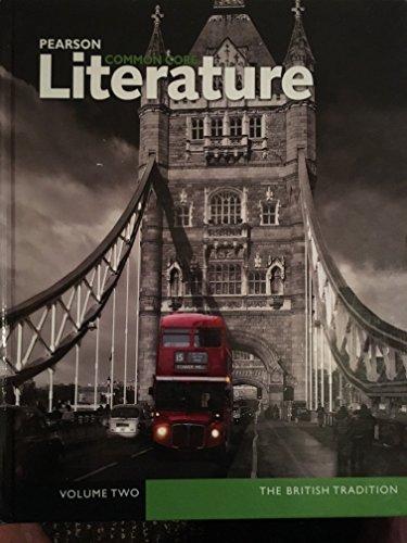 9780133268256: Pearson Literature Common Core Volume TwoThe British Tradition