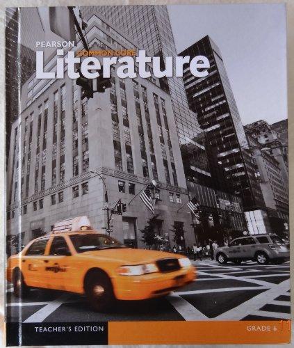 9780133268263: Pearson Common Core Literature Grade 6 Teacher's Edition