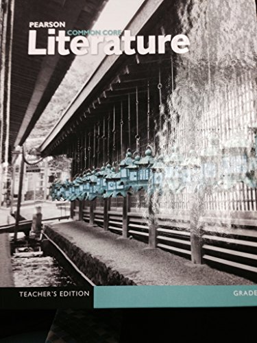 Pearson Common Core Literature Grade 9 Teacher's Edition: Diane Fettrow, Kelly Gallagher, ...