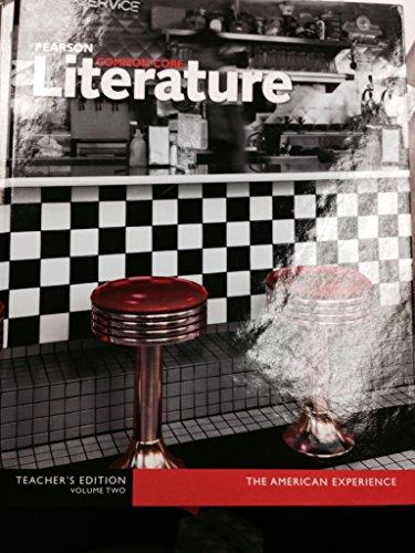9780133268331: Pearson Common Core Literature the American Experience Volume 2 Teacher's Edition