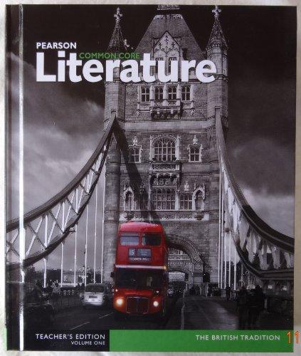 9780133268348: Pearson Common Core Literature The British Tradition Teacher's Edition Volume One 1