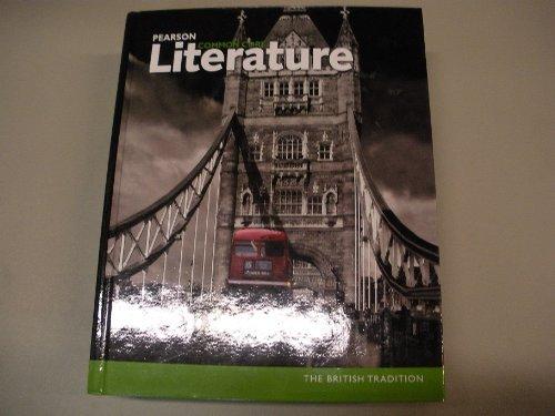 Pearson Common Core Literature The British Tradition: Gallagher Brozo Fettrow
