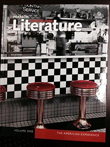 9780133268577: Pearson Common Core Literature the American Experience Volume 1 and 2 Student Edition