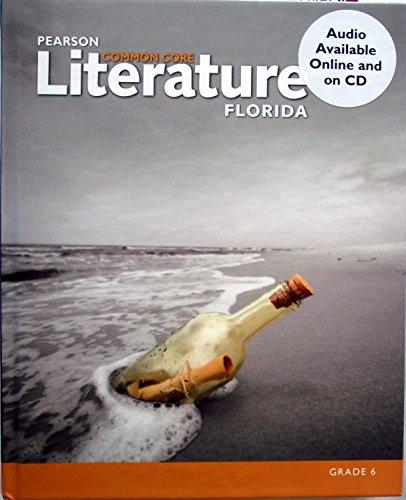 9780133271225: Pearson Literature Common Core Florida Grade 6