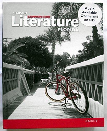 Pearson Literature Common Core Florida Grade 8: BROZO
