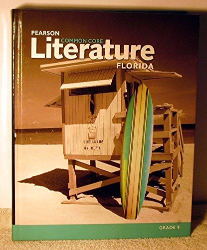 Pearson Common Core Literature Florida Edition Grade 9