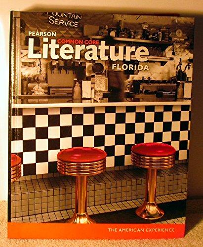 Pearson Literature Common Core Literature American Experience Florida Edition Florida: BROZO