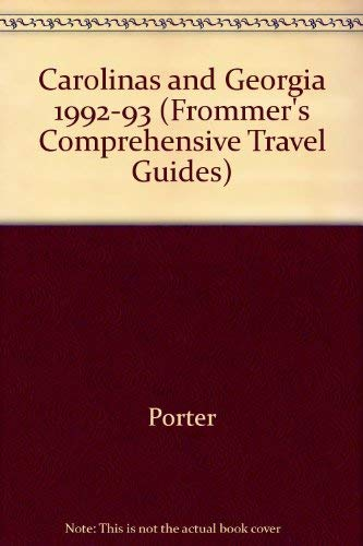 Frommer's Comprehensive Travel Guide: The Carolinas & Georgia 92-93 (Frommer's ...
