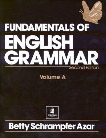 9780133275520: Fundamentals of English Grammar: Student Text Bk. A (Azar English Grammar)