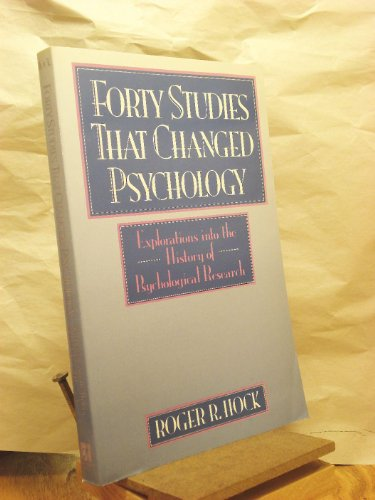 40 studies that changed psychology Buy forty studies that changed psychology : explorations into the history of psychological research 3rd edition (9780139227257) by roger r hock for up to 90% off at.