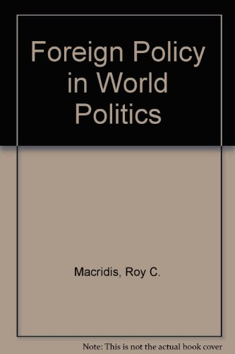 9780133276107: Foreign Policy in World Politics