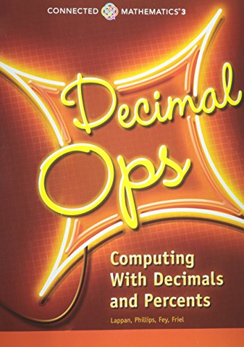 9780133276350: CONNECTED MATHEMATICS 3 STUDENT EDITION GRADE 6 DECIMAL OPERATIONS:     COMPUTING WITH DECIMALS AND PERCENTS COPYRIGHT 2014