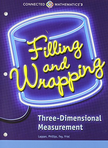 9780133276411: CONNECTED MATHEMATICS 3 STUDENT EDITION GRADE 7 FILLING AND WRAPPING: THREE-DIMENSIONAL MEASUREMENT COPYRIGHT 2014