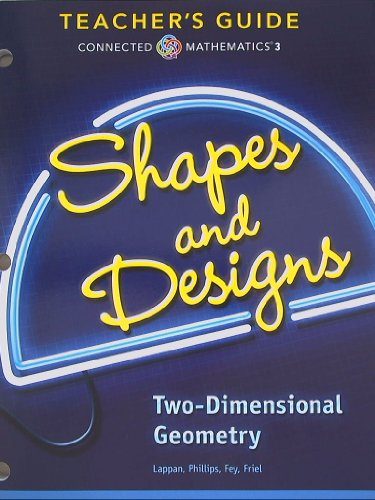 9780133276541: Connected Mathematics 3, Teacher's Guide, Shapes and Designs, Two-Dimensional Geometry